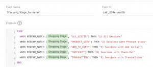 Snapshot of Google Data Studio formula for better view of e-commerce shopping stages.