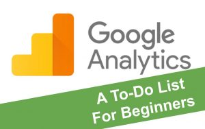 Logo of Google Analytics with banner that says 'A todo list for beginners'