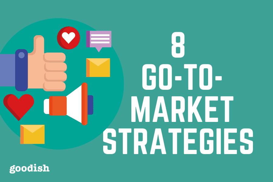 8 go to market strategies