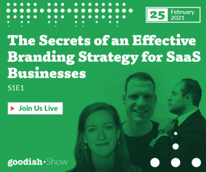Digital Marketing Strategy in 2021 for SaaS Goodish Show