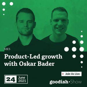 goodish show product led growth